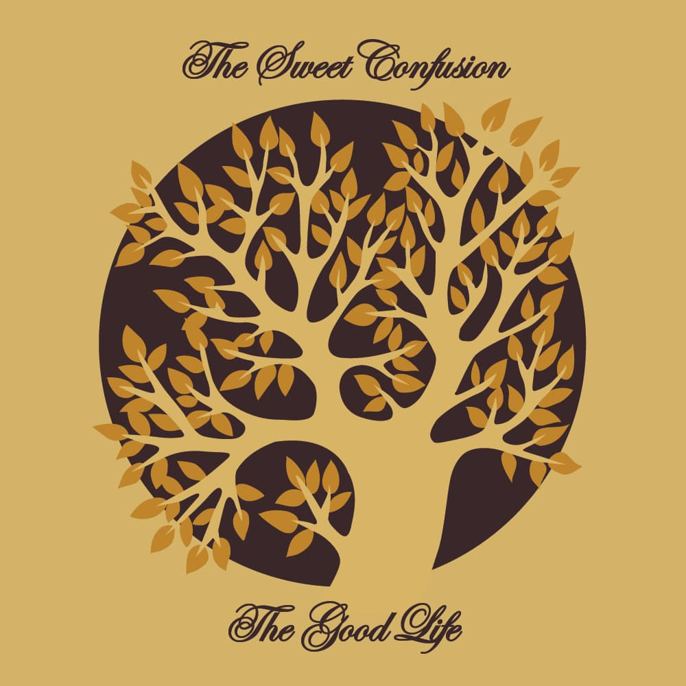 The Sweet Confusion: Oaths & Promises album artwork - Cover design for the single The Good Life